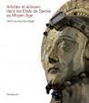 Artistes et artisans dans les Etats de Savoie au Moyen Âge - De l'or au bout des doigts