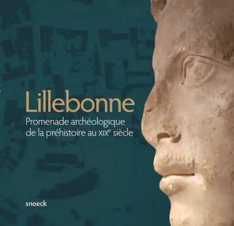 Lillebonne - Promenade archéologique de la préhistoire au XIXe siècle