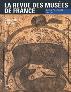 La revue des musées de France. Revue du Louvre N° 2/2020