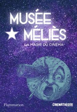 Musée Méliès - La magie du cinéma