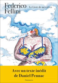 Federico Fellini - Le livre de mes rêves