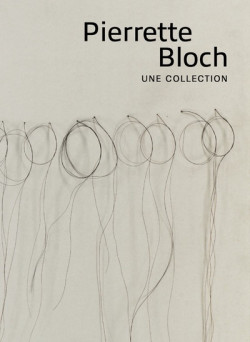Pierette Bloch - Une collection