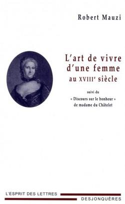 L'Art de vivre d'une femme au XVIIIème siècle