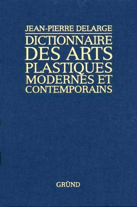 dictionnaire-arts-plastiques-modernes-et-contemporains