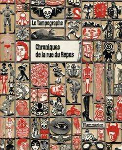 Le Tampographe - Chroniques de la rue du Repos