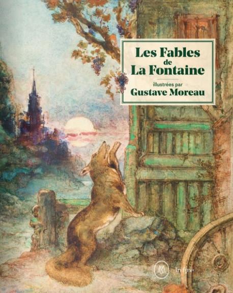 Les Fables de La Fontaine illustrées par Gustave Moreau