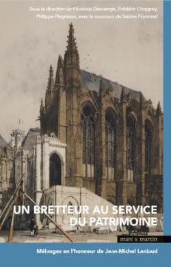 Un bretteur au service du patrimoine - Mélanges en l'honneur de Jean-Michel Leniaud
