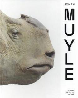 Johan Muyle - Monographie Oeuvres 1982-2020