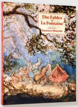 The Fables of La Fontaine illustrated by Gustave Moreau