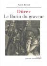 Dürer, le burin du graveur