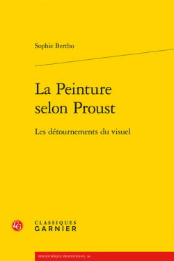 La peinture selon Proust - Les détournements du visuel
