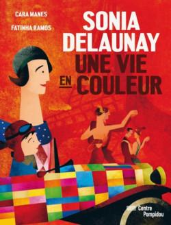 Sonia Delaunay, une vie en couleur - Album Jeunesse