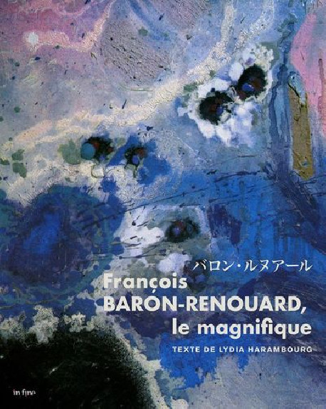 François Baron-Renouard - The Magnificent