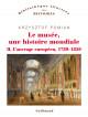 Le musée, une histoire mondiale - Tome II