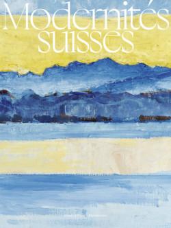 Modernités suisses - Musée d'Orsay
