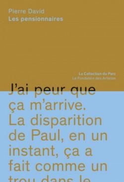 Pierre David - Les pensionnaires