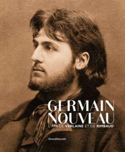 Germain Nouveau, l'ami de Verlaine et de Rimbaud