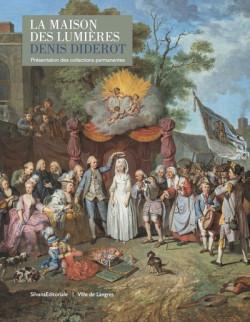 La maison des lumières Denis Diderot - Les collections permanentes