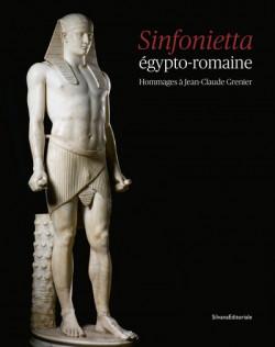 Sinfonietta égypto-romaine - Hommages à Jean-Claude Grenier