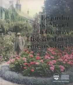 Le jardin de Claude Monet à Giverny - Histoire d'une restauration