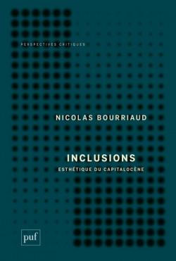 Inclusions - Esthétique du capitalocène
