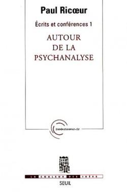 paul-ricoeur-autour-de-la-psychanalyse