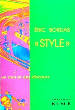"""""""Style"""". Un mot et des discours"""