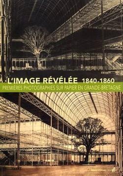 L'image révélée (1840-1860)