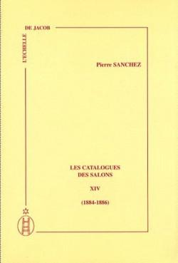 Les catalogues des Salons - Tome XIV (1884-1886)