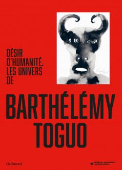 Les univers de Barthélémy Toguo - Désir d'humanité