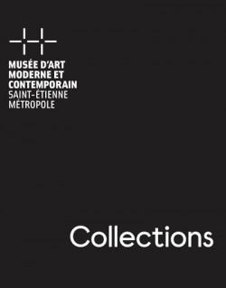 Collections - Musée d'Art moderne et contemporain de Saint-Etienne métropole