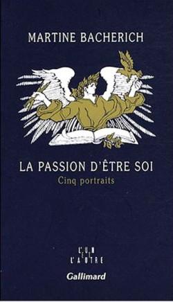 la-passion-d-etre-soi-