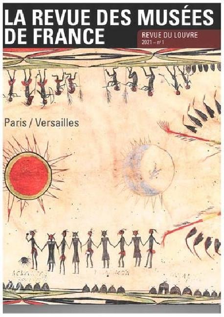 La revue des musées de France. Revue du Louvre N° 1/2021