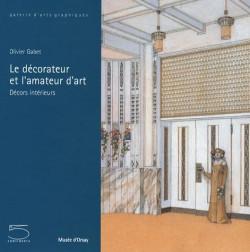 Le décorateur et l'amateur d'art : Décors intérieurs