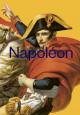 Napoléon - Catalogue de l'exposition