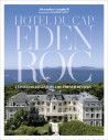 Hotel du Cap Eden Roc - A Timeless Legend on the French Riveria