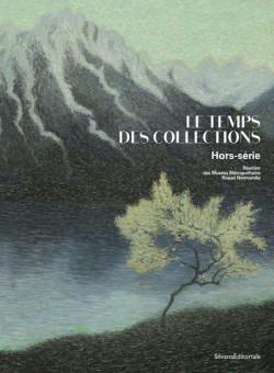Le Temps des collections  - Réunion des Musées de Rouen Métropole