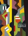 François Camille - Les formes, les couleurs, la vie…