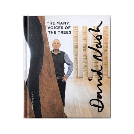 David Nash - The Many Voices of The Trees