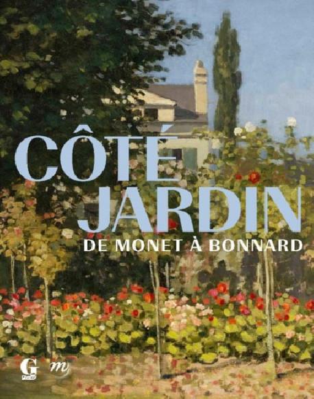 Côté jardin - De Monet à Bonnard