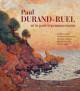 Paul Durand-Ruel and Post Impressionnism (Bilingual Edition)