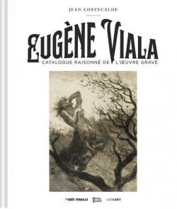 Eugène Viala - Catalogue raisonné de l'oeuvre gravé