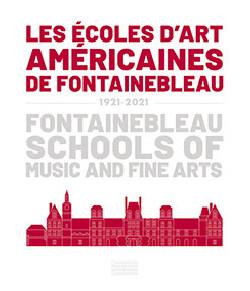 Les Ecoles d'art américaines de Fontainebleau