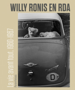 Willy Ronis in der DDR - Leben vor allem, 1960-1967
