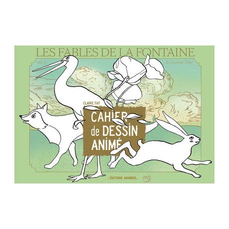 Cahiers de dessin animé - Les fables de La Fontaine & Gustave Doré