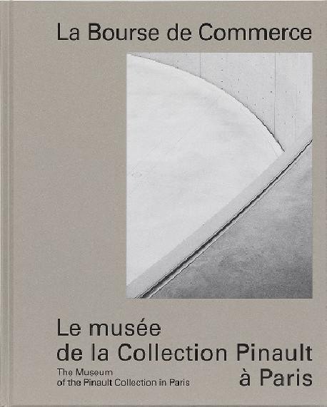La Bourse de Commerce - Le musée de la Collection Pinault à Paris