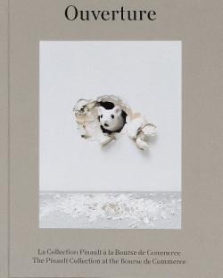 Ouverture - The Pinault Collection at the Bourse de Commerce