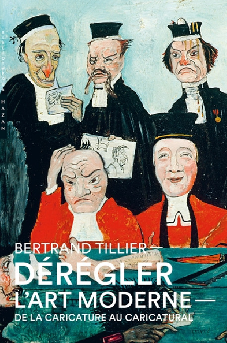 Dérégler l'art moderne, de la caricature au caricatural au XIXe siècle