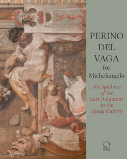 Perino del Vaga for Michelangelo - The Spalliera of the Last Judgment in the Spada Gallery