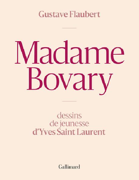 Madame Bovary - Dessins de jeunesse d'Yves Saint Laurent